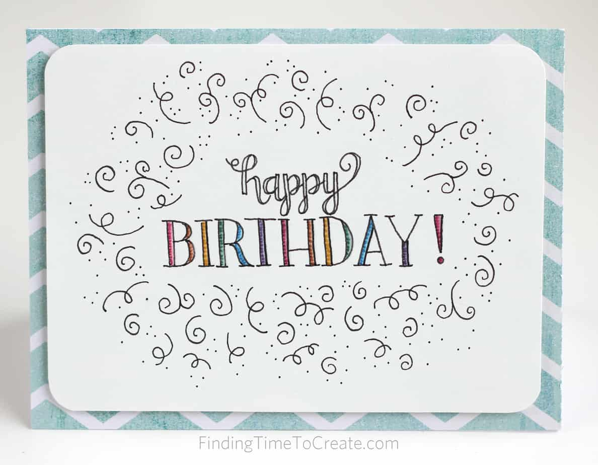 happy birthday hand lettering happy birthday lettered card finding time to create 11662